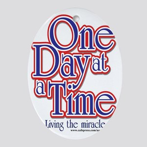 one-day-at-a-time7jpegweb Oval Ornament