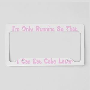 2-I only run cake-black License Plate Holder