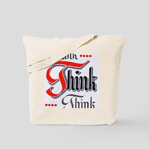 aa_think_think_think Tote Bag