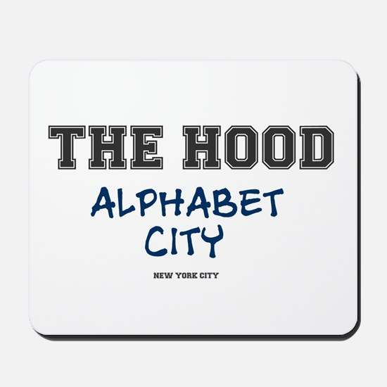 THE HOOD - ALPHABET CITY - NEW YORK CITY Mousepad