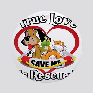 Rescued-Love-2009-blk Round Ornament
