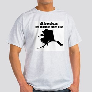 Alaska - Not an Island Since 1959 Ash Grey T-Shirt