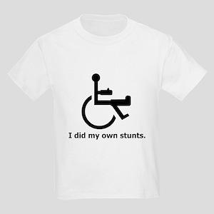 Did My Own Stunts Kids T-Shirt