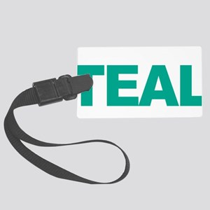 Think-TEAL-Ovarian-Cancer-blk Large Luggage Tag