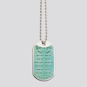 more and less 5x7 Dog Tags