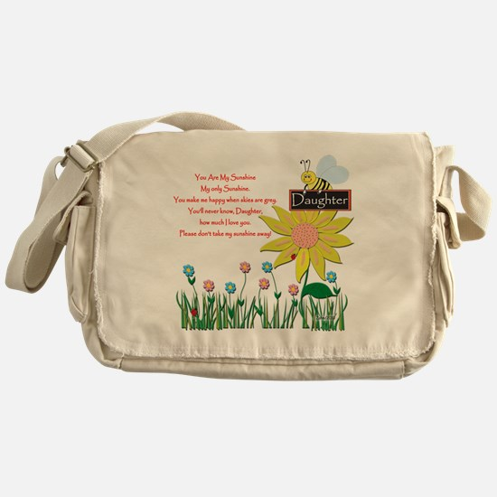 You Are My Sunshine Daughter Messenger Bag