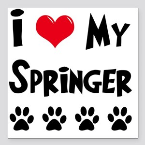 "I-Love-My-Springer Square Car Magnet 3"" x 3"""