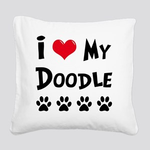 I-Love-My-Doodle Square Canvas Pillow