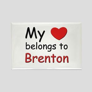 My heart belongs to brenton Rectangle Magnet