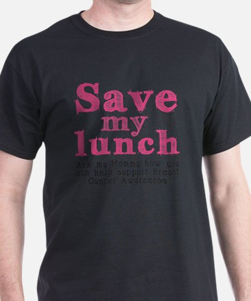 Save-My-Lunch-1 T-Shirt
