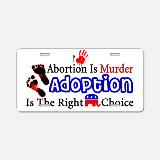 Abortion Is Murder Aluminum License Plate