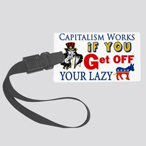 Capitalism Works Large Luggage Tag