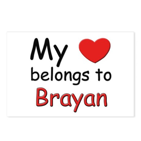 My heart belongs to brayan Postcards (Package of 8