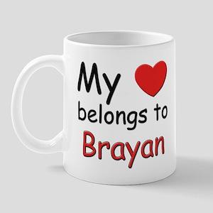 My heart belongs to brayan Mug