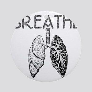 BREATHE lungs Round Ornament
