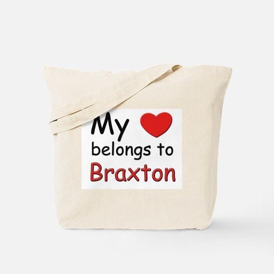 My heart belongs to braxton Tote Bag