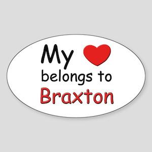 My heart belongs to braxton Oval Sticker