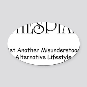 thespianmisunderstoodblack Oval Car Magnet