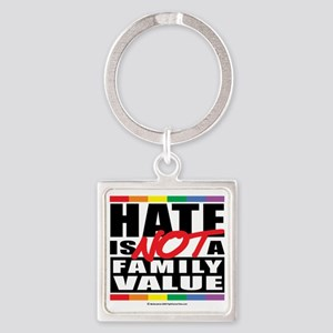Hate-Family-Value Square Keychain