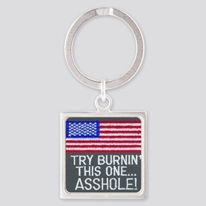 burn this one Square Keychain