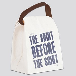 the shirt before the shirt Jersey Canvas Lunch Bag