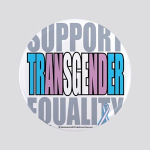 """Support-Transgender-Equality 3.5"""" Button"""