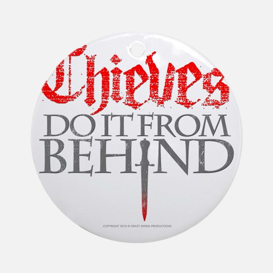 thieves_do_it Round Ornament