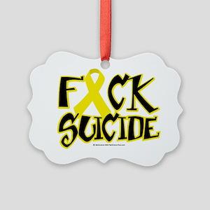 Fuck-Suicide Picture Ornament