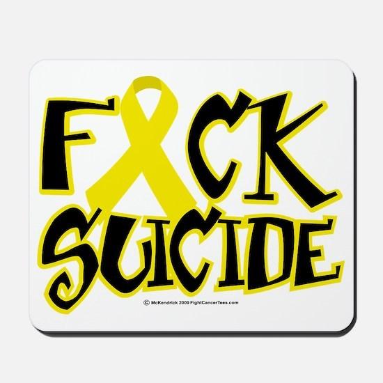 Fuck-Suicide Mousepad