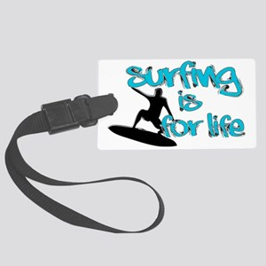 Surfing is for Life Large Luggage Tag