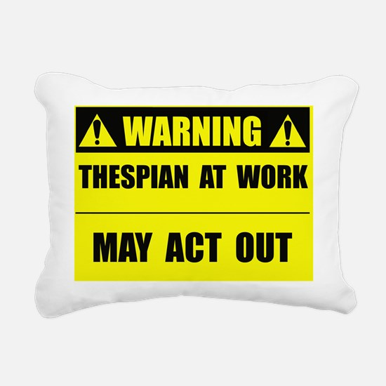 thespianatwork Rectangular Canvas Pillow