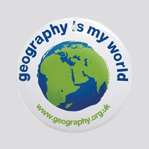 GeographyIsMyWorld Round Ornament