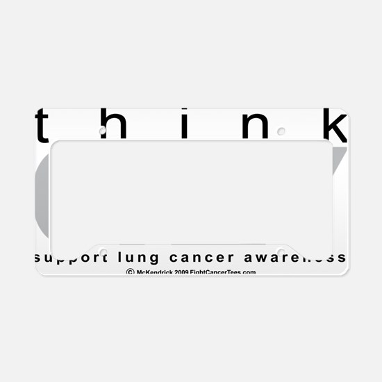 Lung-Cancer-Think-Grey License Plate Holder
