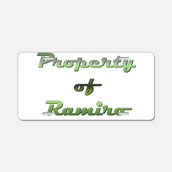 Property Of Ramiro Male Aluminum License Plate