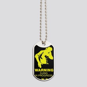 Warning DJing in Progress Dog Tags
