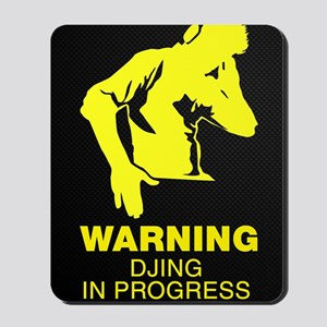 Warning DJing in Progress Mousepad