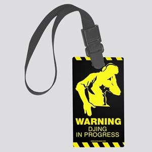 Warning DJing in Progress Large Luggage Tag