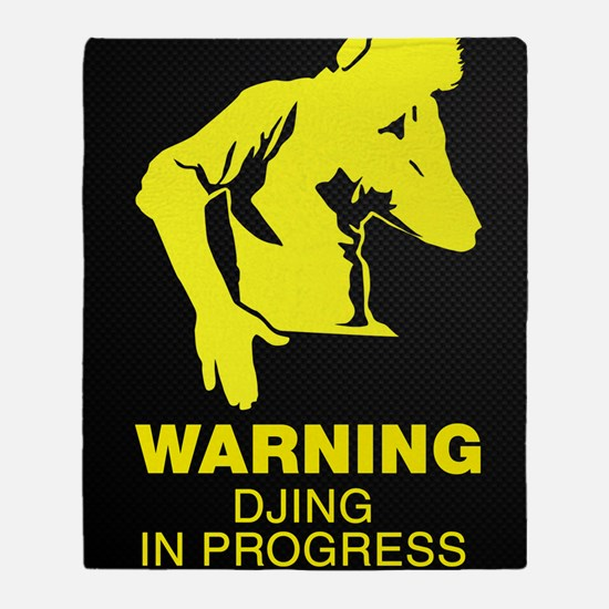 Warning DJing in Progress Throw Blanket