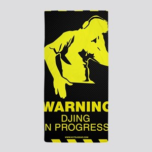 Warning DJing in Progress Beach Towel