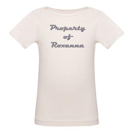 Property Of Roxanna Female Organic Baby T-Shirt