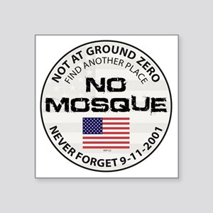 "august_no_mosque Square Sticker 3"" x 3"""