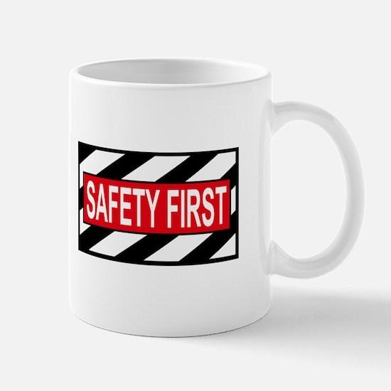 Safety First<BR> Mug
