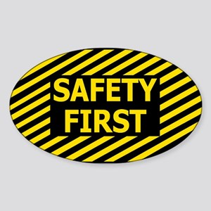 Safety First<BR> Sticker
