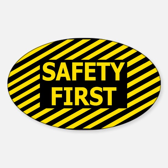 Safety First<BR> Decal