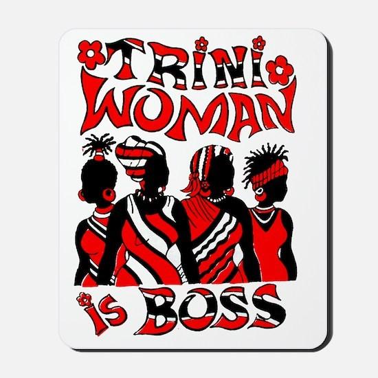 TRINI WOMEN IS BOSS Mousepad