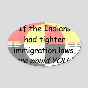 Immigration Laws Oval Car Magnet