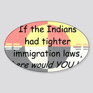 Immigration Laws Sticker (Oval)