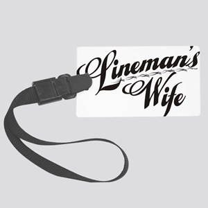 linemans wife black Large Luggage Tag