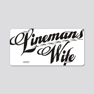 linemans wife black Aluminum License Plate