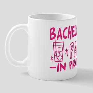 bachelorette-party-in-progress-vers2-pi Mug